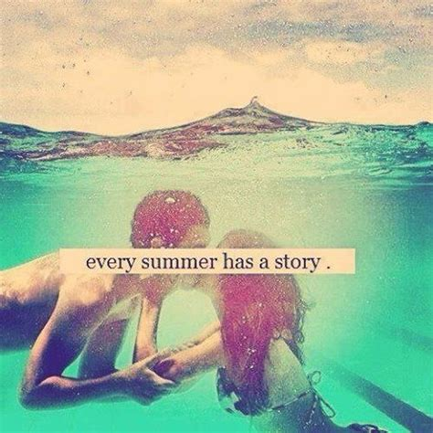 Every Summer Has A Story Pictures, Photos, And Images For
