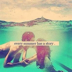 Every Summer Has A Story Pictures, Photos, and Images for ...