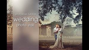 photoshop tutorial quotrenaissance wedding photo edit With wedding photography tutorial