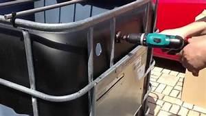 Filter Für Regenwasser Selber Bauen : bohren der l cher in den ibc container f r filter youtube ~ One.caynefoto.club Haus und Dekorationen