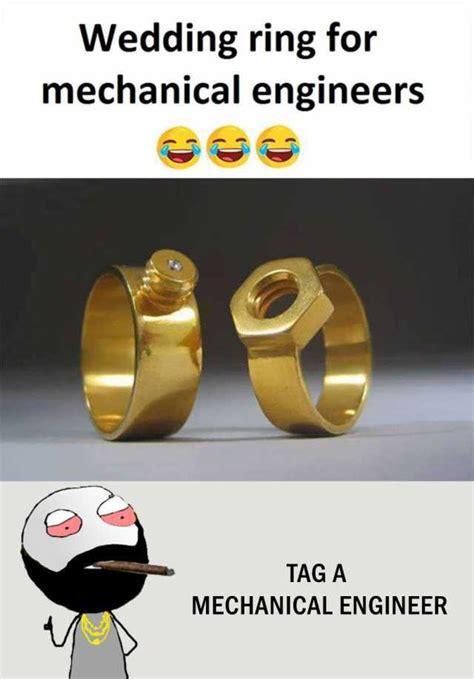 Wedding Ring Meme - dopl3r com memes wedding ring for mechanical engineers tag a mechanical engineer