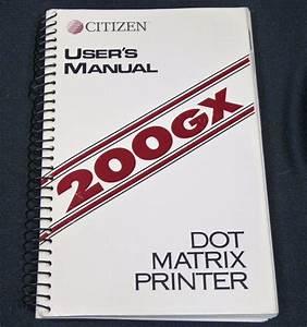 Citizen 200gx Dot Matrix Printer User Manual Vintage 1990