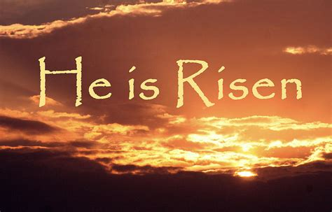 He Is Risen Images He Is Risen Photograph By Birdlegs Photography