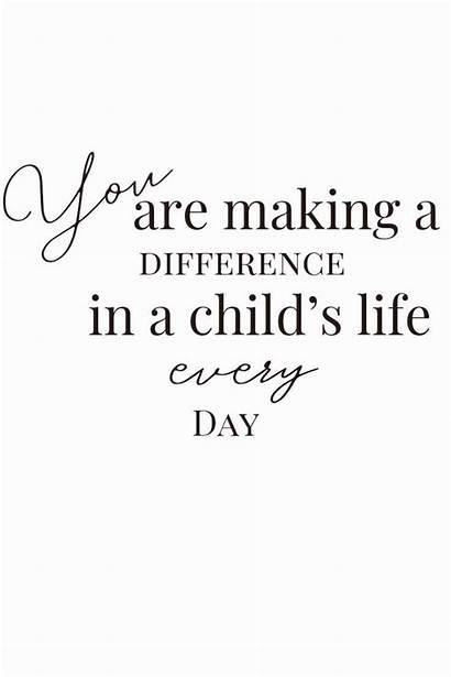 Quotes Teachers Motivational Teacher Positive Encouragement Appreciation
