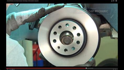 golf 4 stoßstange vorne vw golf 5 bremsen vorne wechseln bremsbel 228 ge und bremsscheiben wechseln