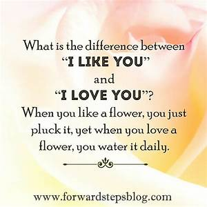 I like you, I love you | Inspiring Self Improvement Quotes