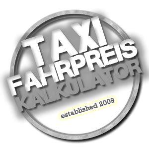 taxi fahrpreis berechnen mit dem taxi fahrpreis kalkulator