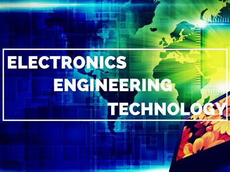 evolution  electronics engineering technology ecpi