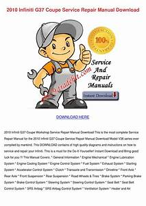 2010 Infiniti G37 Coupe Service Repair Manual By