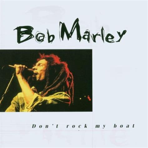 Song Lyrics Don T Rock The Boat by Don T Rock The Boat Lyrics Bob Marley Songtexte Lyrics De