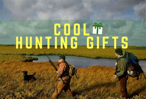 unique  cool hunting gifts  hunters hahappy