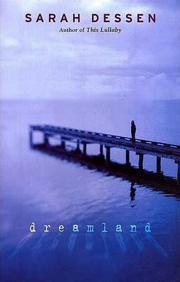 dreamland  sarah dessen reviews discussion bookclubs