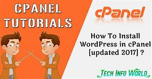 how to install wordpress on cpanel updated 2017 With how to install wordpress template in cpanel