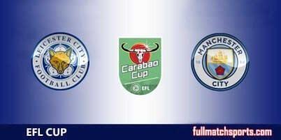 Leicester City vs Manchester City Full Match EFL Carabao ...