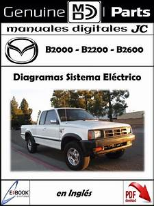 Manual Diagramas Sistema Electrico Mazda B2000 B2200 B2600