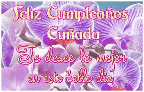 Feliz Cumpleaños Cuñada Te deseo lo mejor en este bello