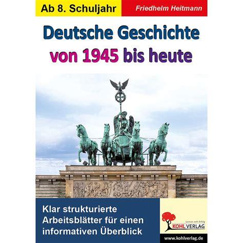 Deutsche geschichte kurz und knapp,deutsche geschichte pdf,deutsche geschichte zusammenfassung pdf,deutsche geschichte für dummies,deutsche geschichte nach 1945. Deutsche Geschichte von 1945 bis heute PDF, ab 13 J., 80 S ...