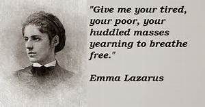 A Garden Carrie... Emma Lazarus Famous Quotes