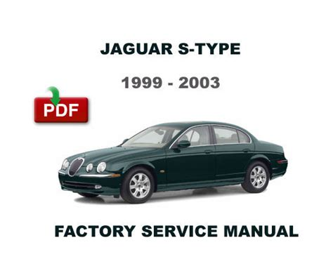 auto repair manual online 2002 jaguar s type security system 1999 2000 2001 2002 2003 jaguar s type ultimate workshop service repair manual car truck manuals