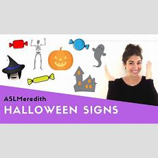 Learn Asl Halloween Vocabulary In American Sign Language Youtube