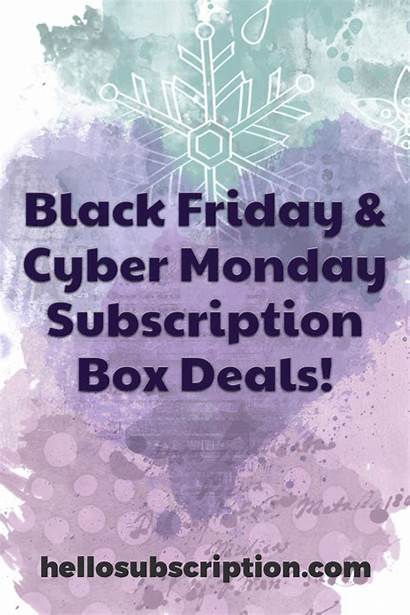 Monday Cyber Complete Subscription Friday Coupons Box