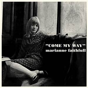 Marianne Faithfull - Come My Way - Reviews - Album of The Year