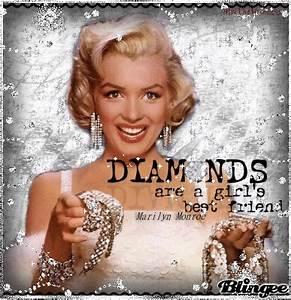 **Diamonds are a girl's best friend**Marilyn Monroe's ...