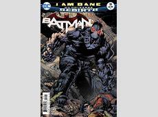 Batman #18 I Am Bane Part Three Issue