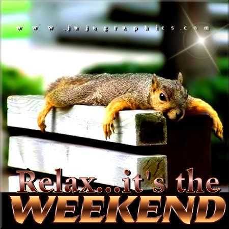 relax   weekend graphics quotes comments images
