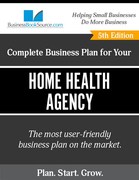 write  business plan   home health care agency