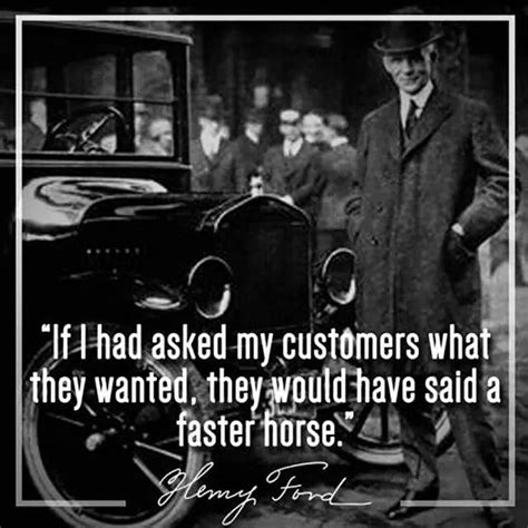 faster henry ford horses horse customers would they asked wanted said had cars because dreaming disciplined innovation simply lyrics vehicles
