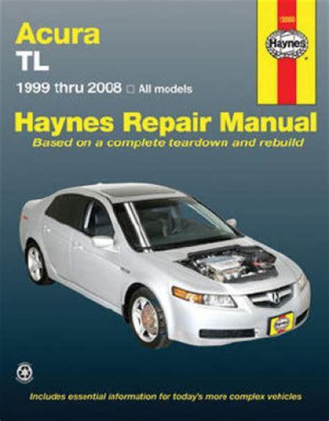 haynes acura tl   automotive repair manual
