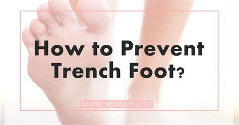 How To Prevent Trench Foot