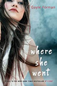 where she went cover unveiled!!!!! | Gayle Forman