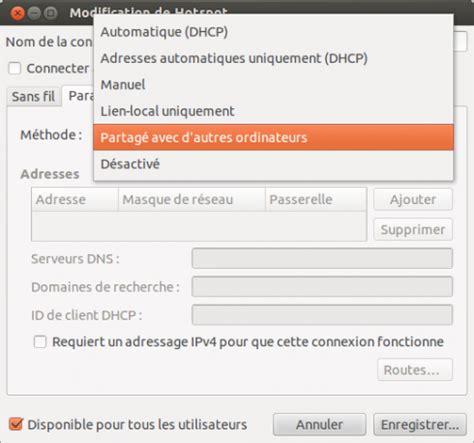 ubuntu partage de bureau transformez votre ubuntu en hotspot wi fi clapico 39 s