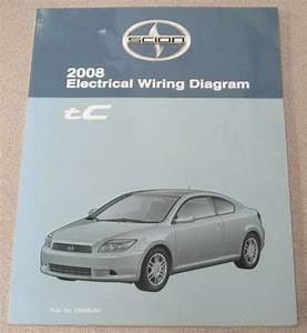 2008 Scion Tc Electrical Wiring Diagram Service Manual