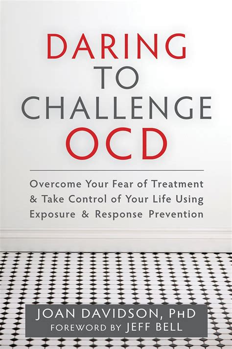 Daring To Challenge Ocd  Cognitive Therapy In The San