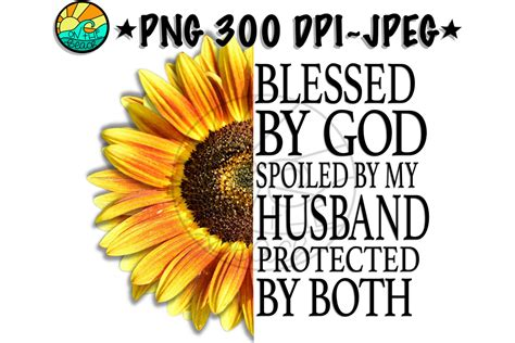blessed  god spoiled  husband protected   png  sublimation sofontsy