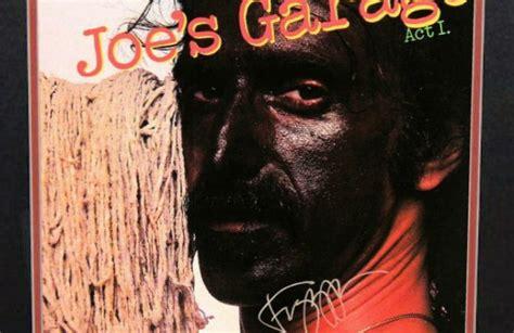 Frank Zappa Joe S Garage Lyrics by Frank Zappa Joe S Garage Rock Gallery Signed