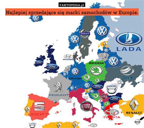 najlepiej sprzedajace sie marki samochodow  europie