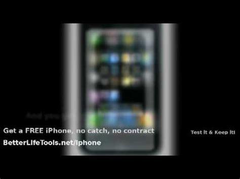 how to get a free iphone how to get a free iphone no contract no catch