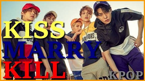 Kiss Marry Kill  Kpop #2 Youtube