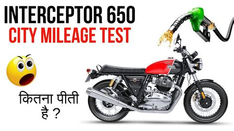 Royal Enfield Interceptor 650 Backgrounds by Royal Enfield Interceptor 650 City Traffic Mileage Test