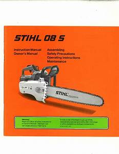 Stihl 08s Chainsaw Owners Manual
