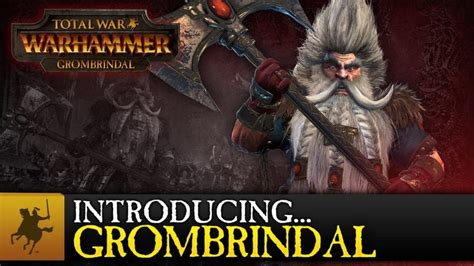 total war warhammers grombrindal   backstory video