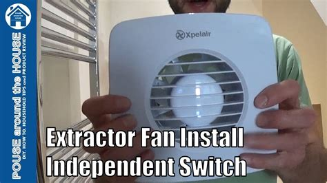 how to fit a bathroom extractor fan using independent switch