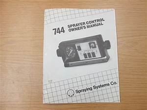 Spraying Systems Co  744 Sprayer Control Owners Manual