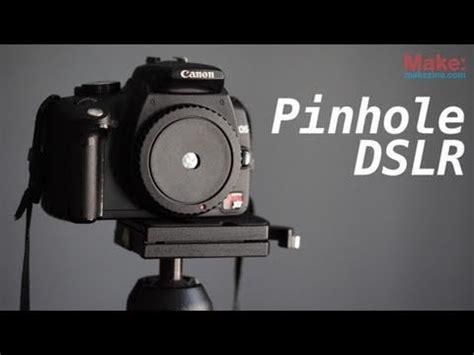 dslr pinhole photography youtube