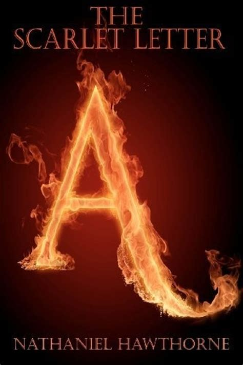 the scarlet letter by nathaniel hawthorne 21 best images about the scarlet letter on