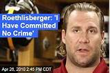 Ben roethlisberger of sexual assault